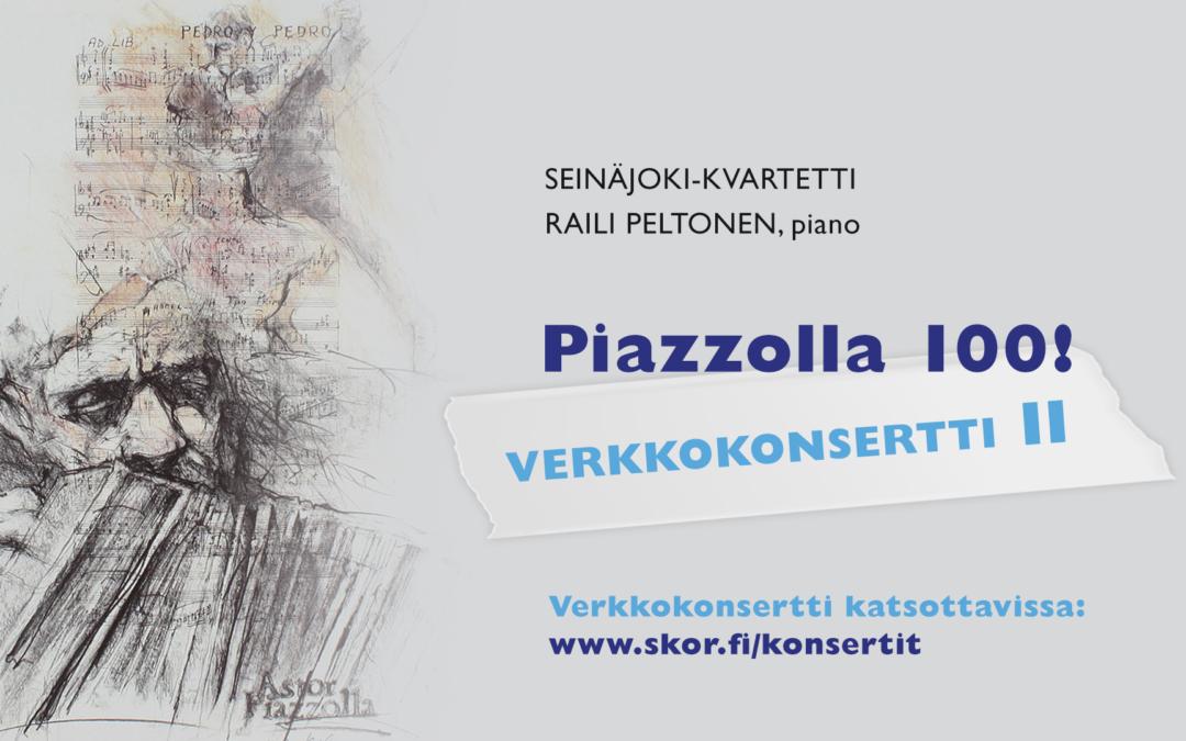 Piazzolla 100! -verkkokonsertti II