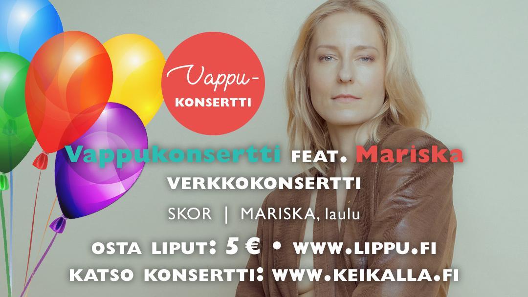 Verkkokonsertti: Vappukonsertti feat. Mariska