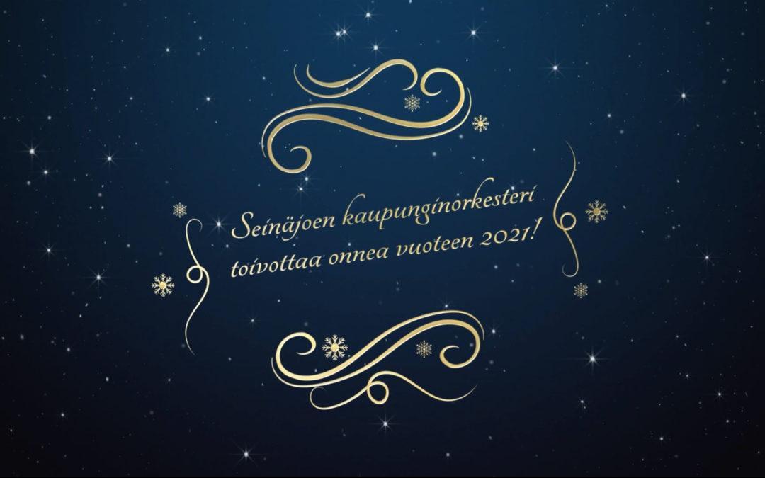 Seinäjoen kaupunginorkesteri toivottaa kaikille hyvää Uutta Vuotta 2021!